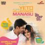Yeto Vellipoindi Manasu – Theatrical Trailer